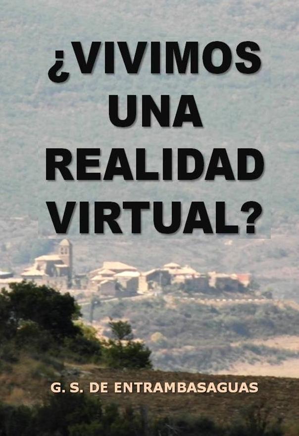 ¿Vivimos una realidad virtual?